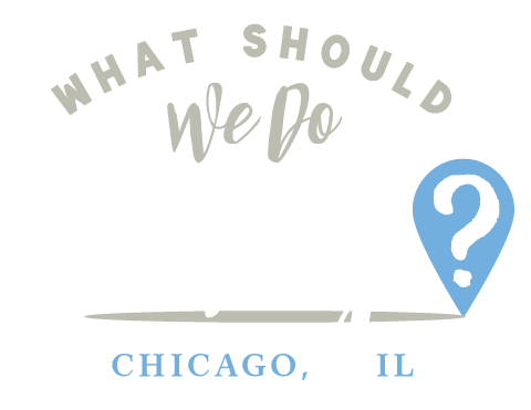 What Should We Do Today Chicago?